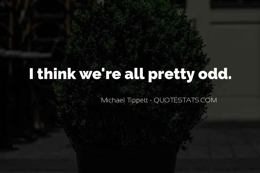 Michael Tippett Quotes #572882