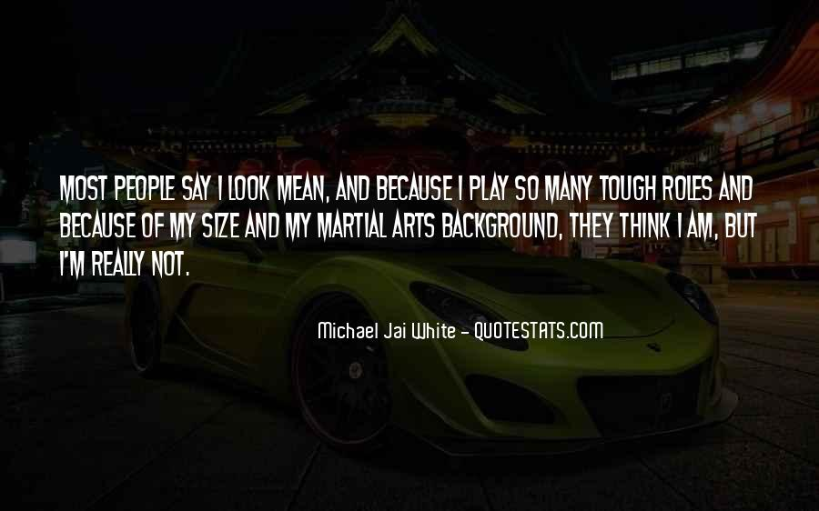 Michael White Quotes #1032857