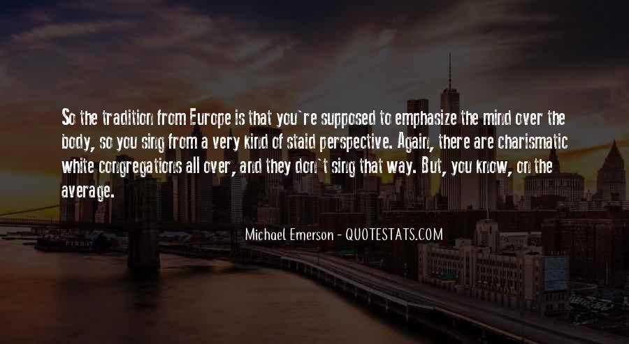 Michael White Quotes #104037