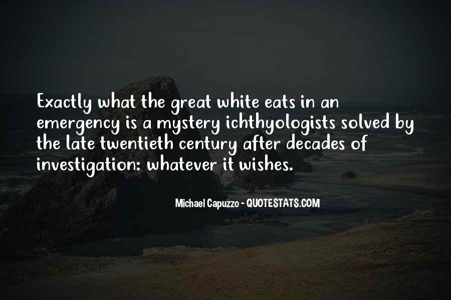 Michael White Quotes #1068659