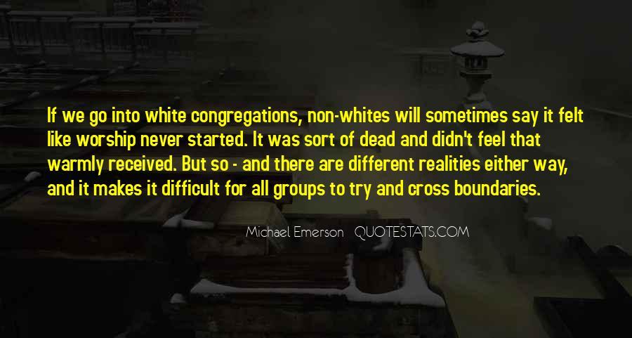 Michael White Quotes #1071246