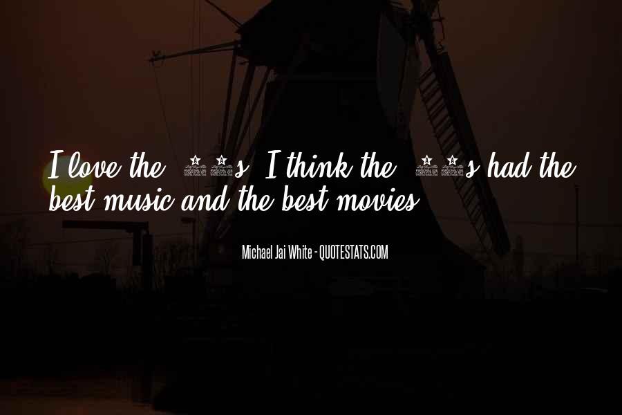 Michael White Quotes #1107373