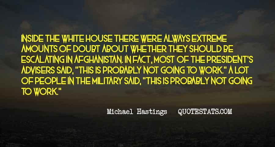 Michael White Quotes #1145992
