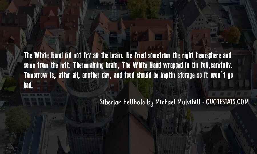 Michael White Quotes #128429