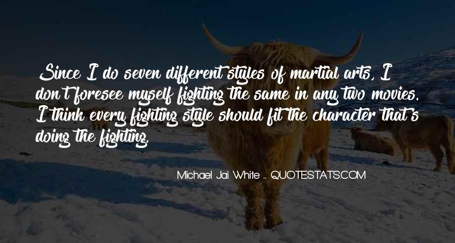Michael White Quotes #135623