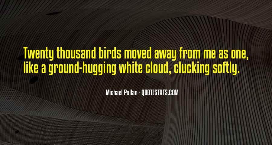 Michael White Quotes #169050