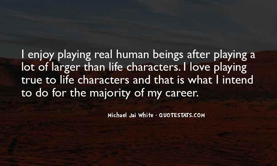 Michael White Quotes #199969