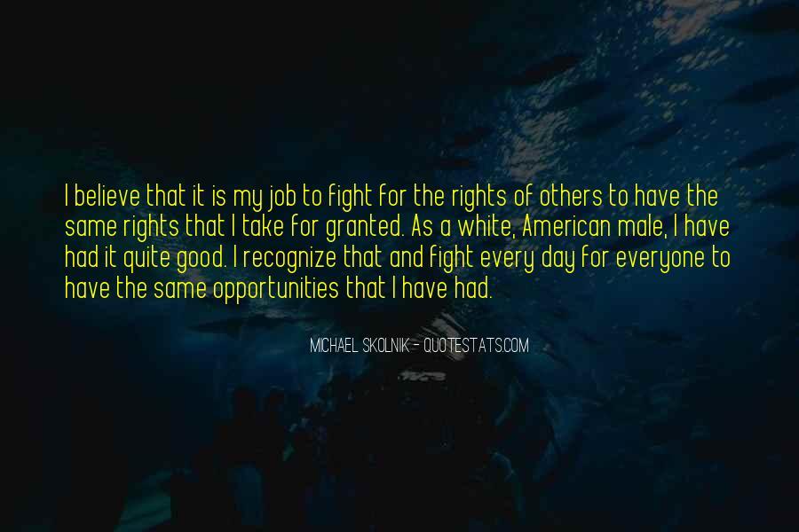 Michael White Quotes #216844