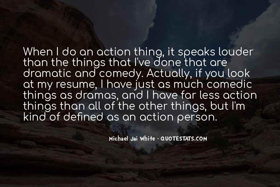 Michael White Quotes #219209