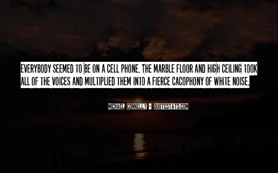 Michael White Quotes #264267