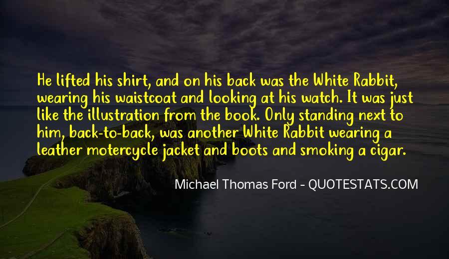 Michael White Quotes #268134