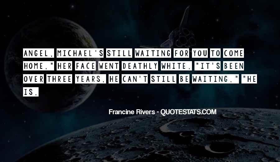 Michael White Quotes #290817