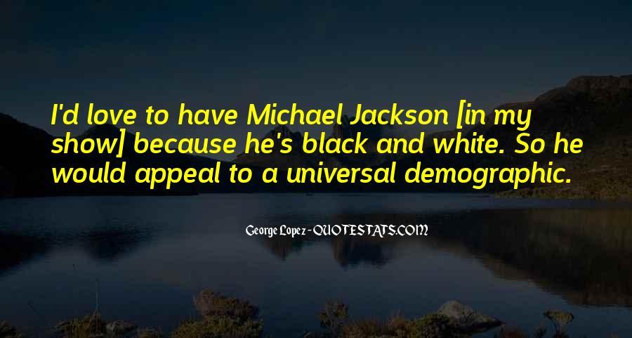 Michael White Quotes #293120