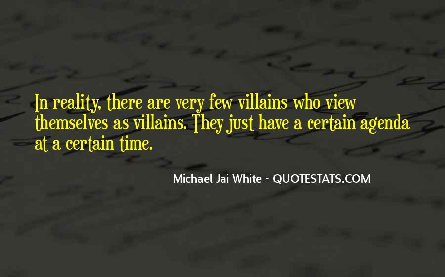 Michael White Quotes #303100