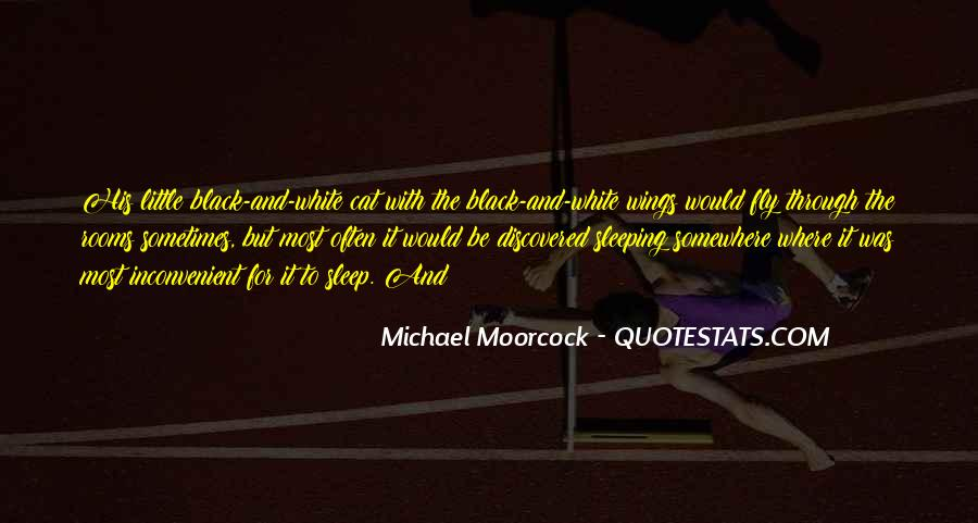 Michael White Quotes #332252
