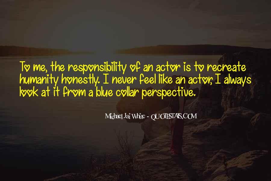 Michael White Quotes #352028
