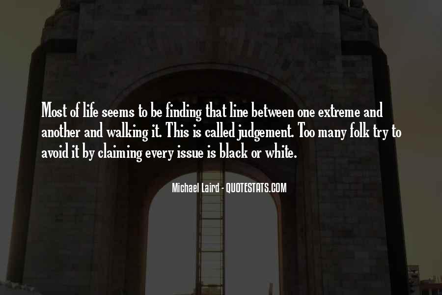Michael White Quotes #408307