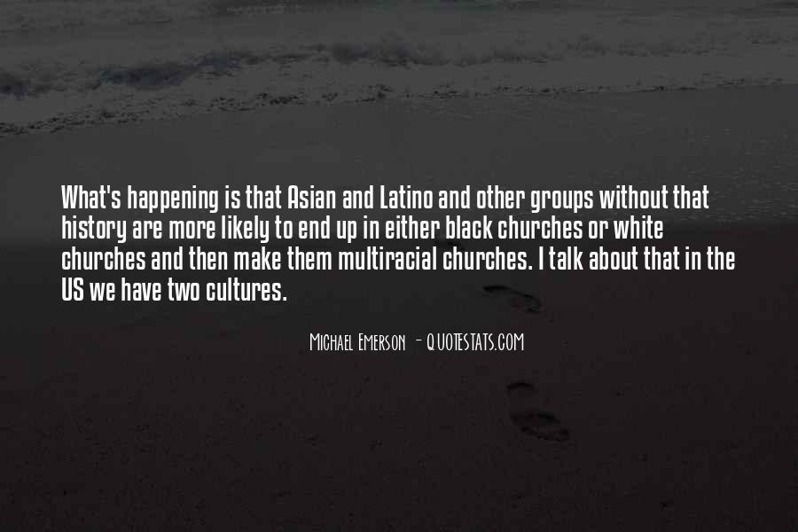 Michael White Quotes #434837