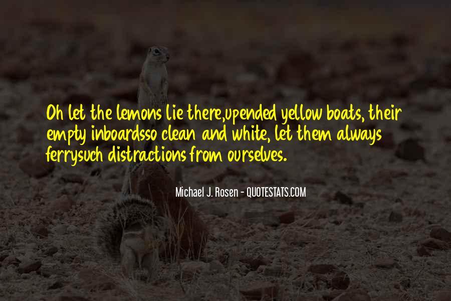 Michael White Quotes #441332
