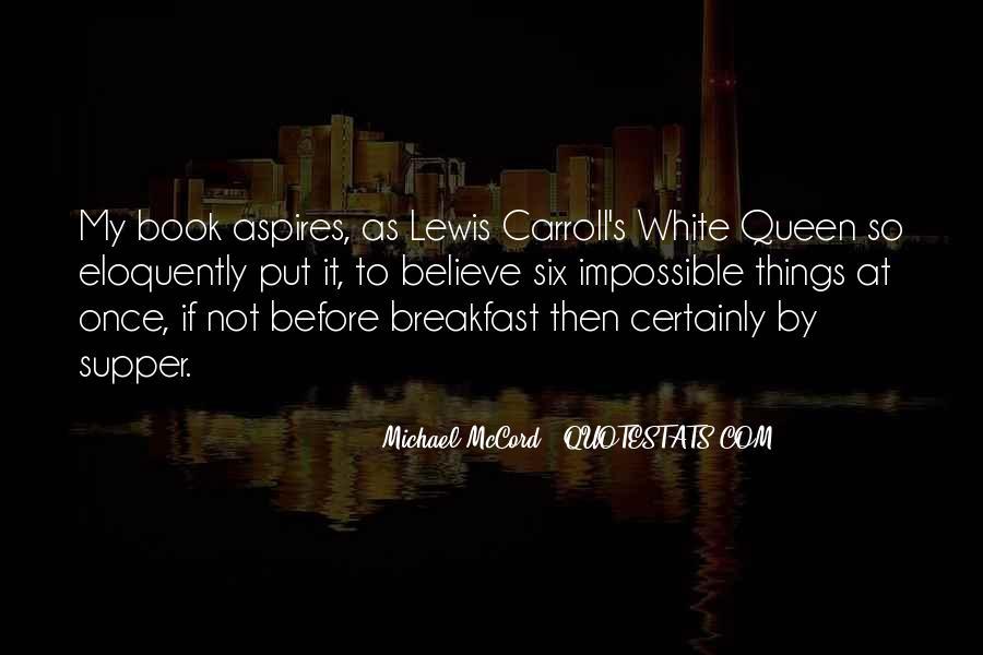 Michael White Quotes #459067