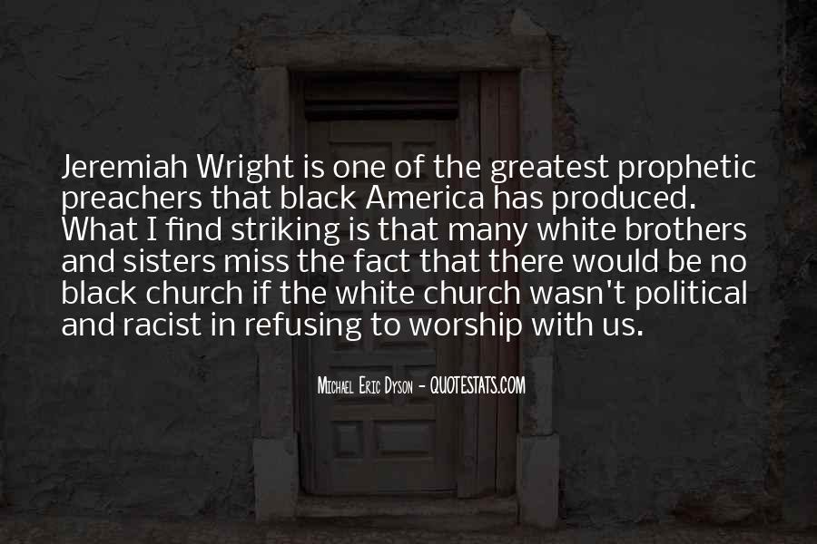 Michael White Quotes #523887