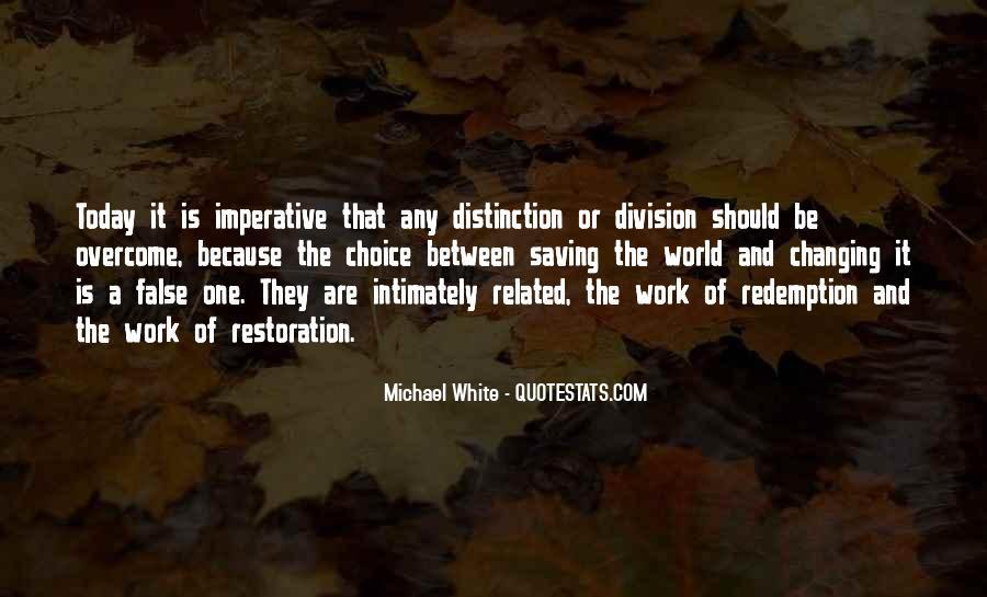 Michael White Quotes #537125