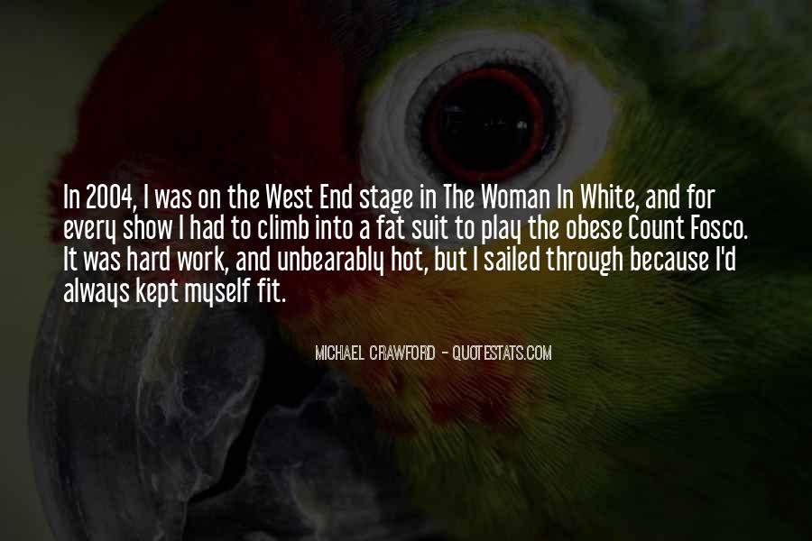 Michael White Quotes #543343