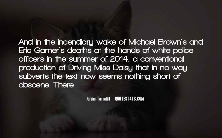 Michael White Quotes #549399