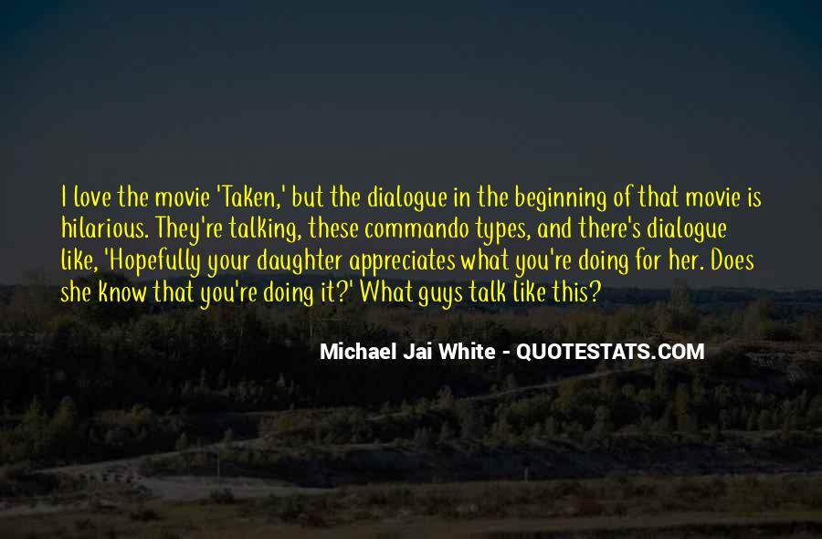 Michael White Quotes #553150