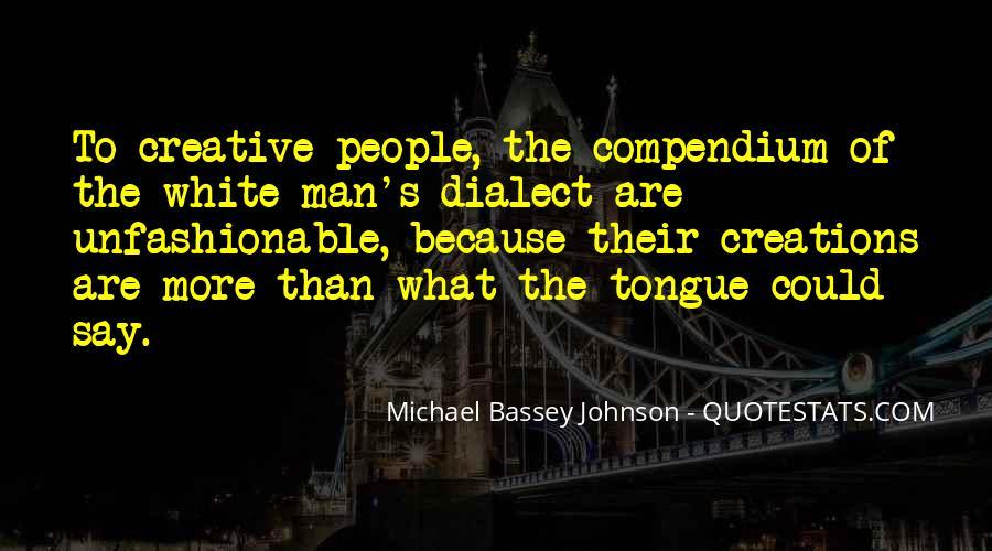 Michael White Quotes #590690