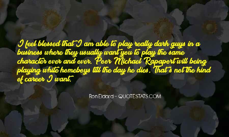 Michael White Quotes #621344