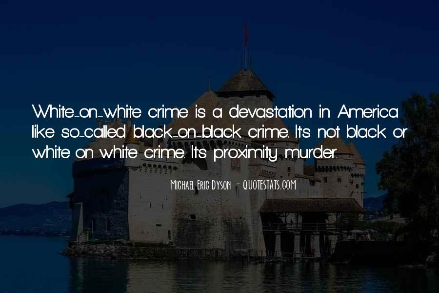 Michael White Quotes #625493