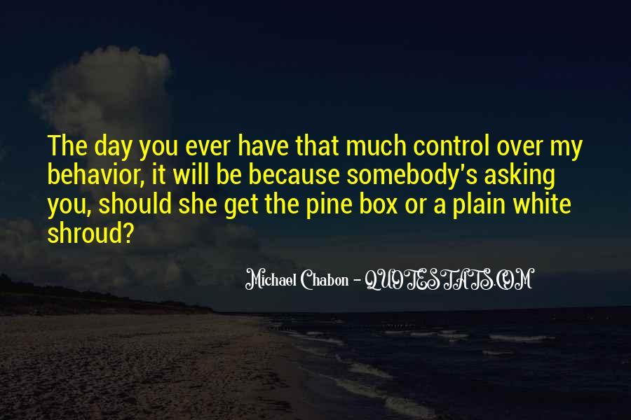 Michael White Quotes #682776