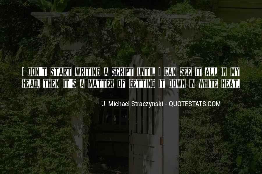 Michael White Quotes #754651