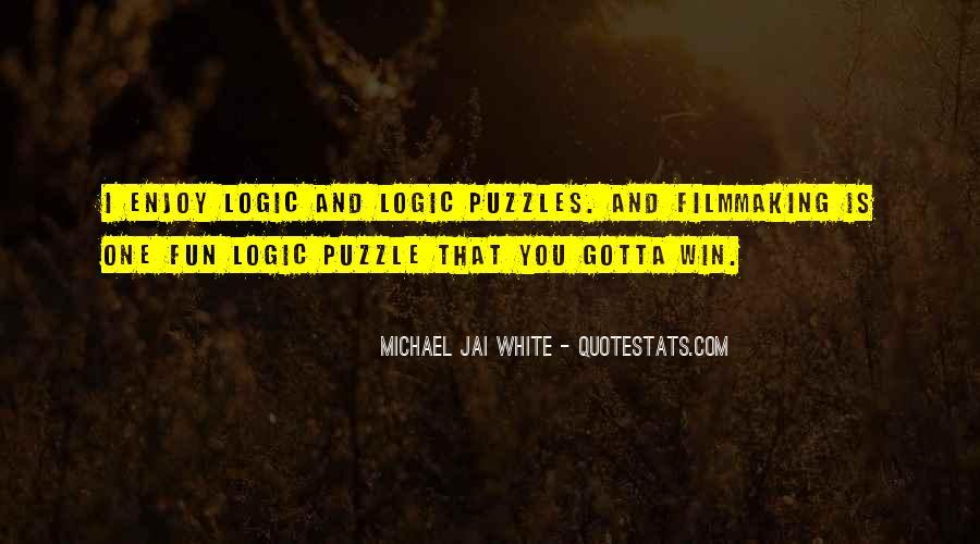 Michael White Quotes #793204
