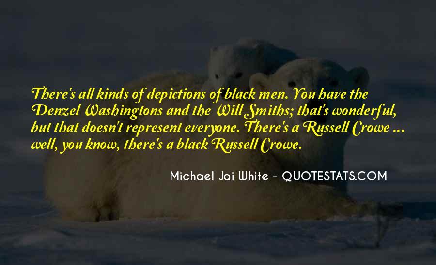 Michael White Quotes #826316