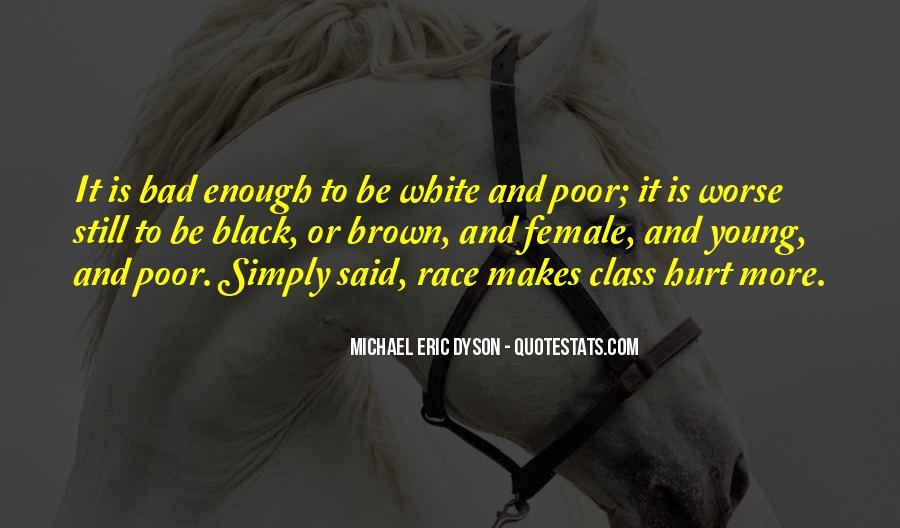 Michael White Quotes #895772