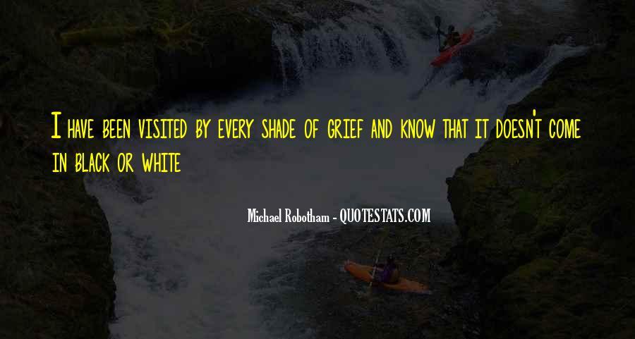 Michael White Quotes #906970