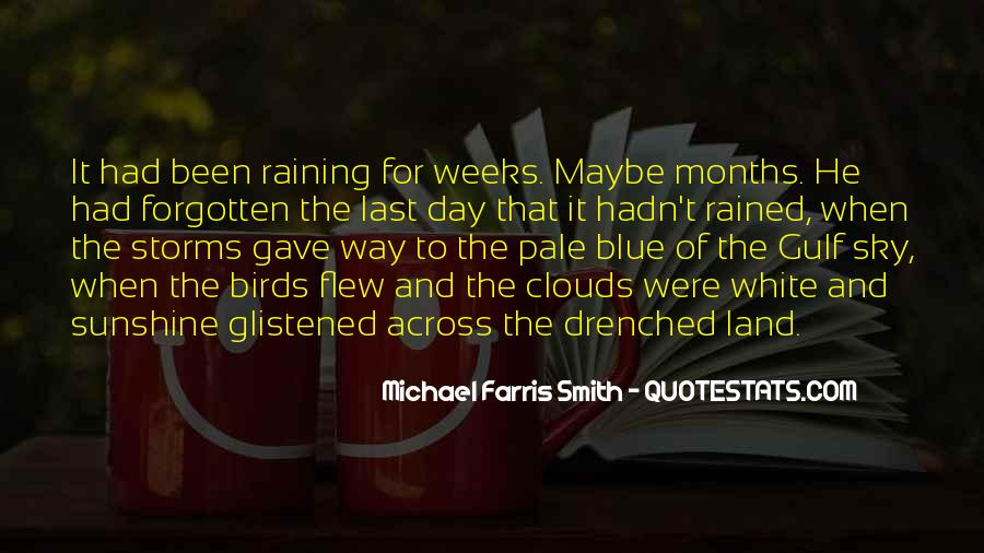 Michael White Quotes #986272