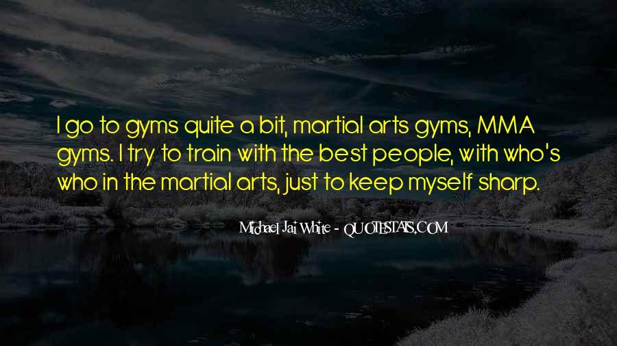 Michael White Quotes #995258