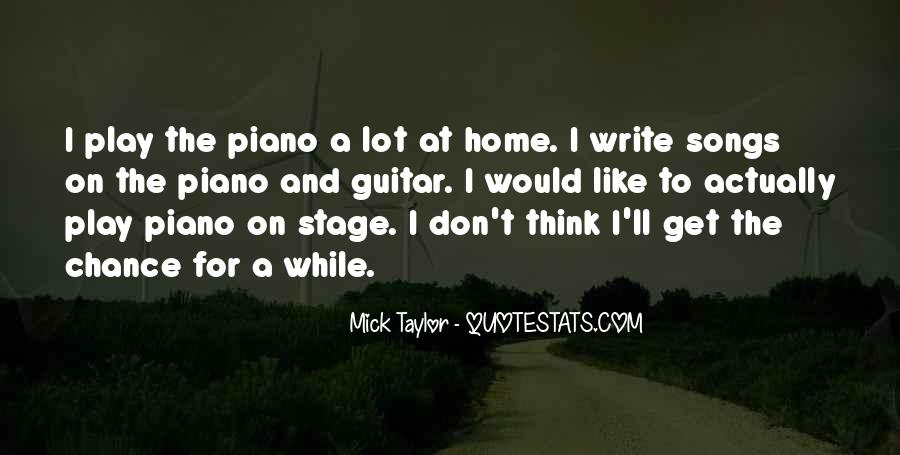 Mick Taylor Quotes #1033164
