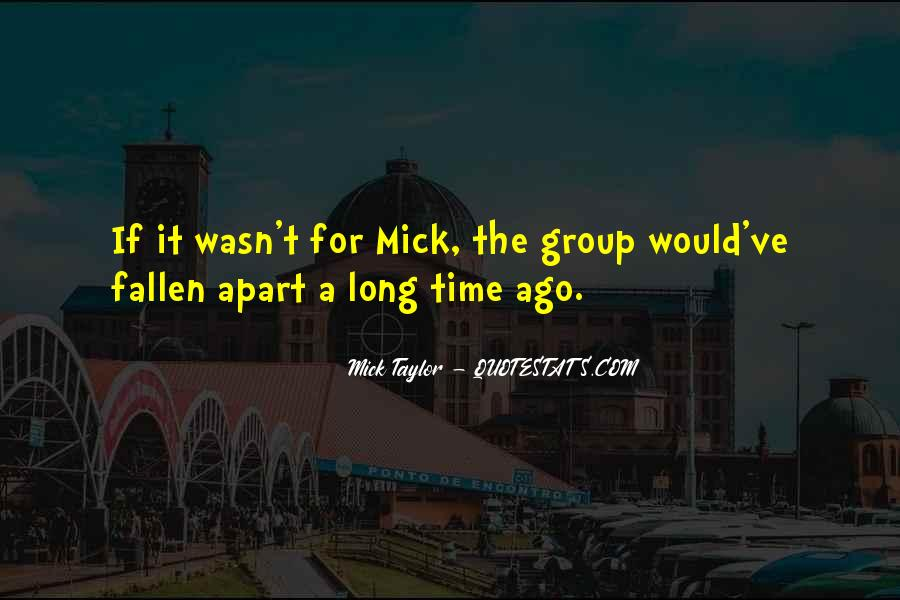 Mick Taylor Quotes #1042033