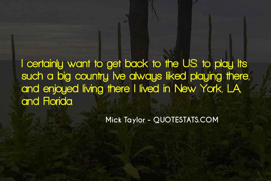 Mick Taylor Quotes #1193107