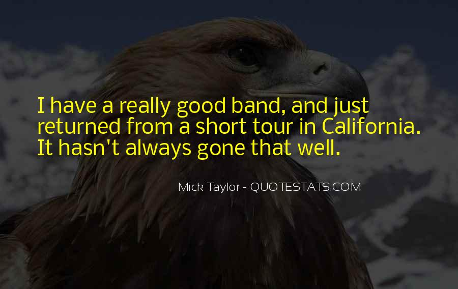 Mick Taylor Quotes #1246233