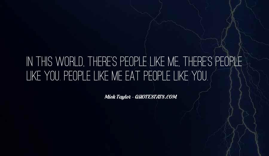 Mick Taylor Quotes #1289488