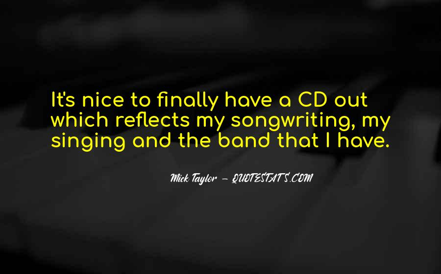 Mick Taylor Quotes #456899