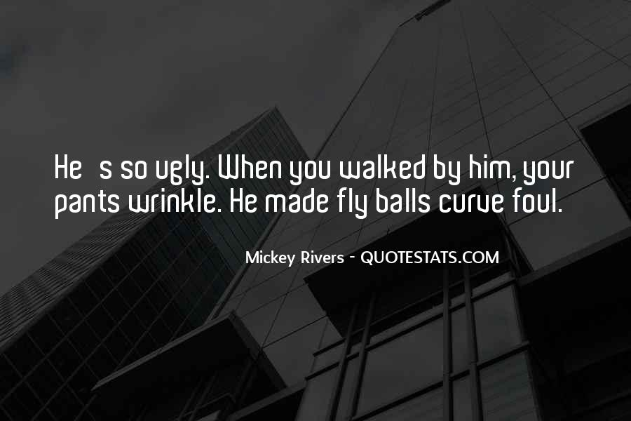 Mickey Rivers Quotes #1644314