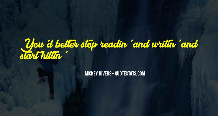 Mickey Rivers Quotes #665571