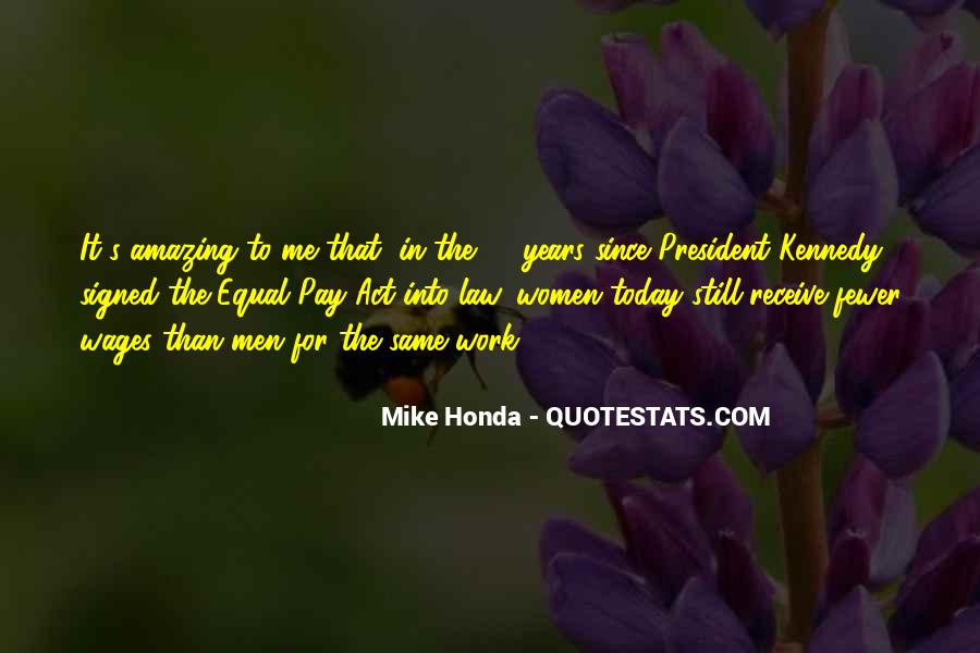Mike Honda Quotes #660898
