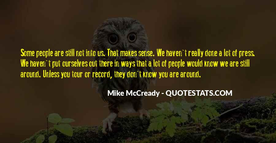 Mike Mccready Quotes #1296549